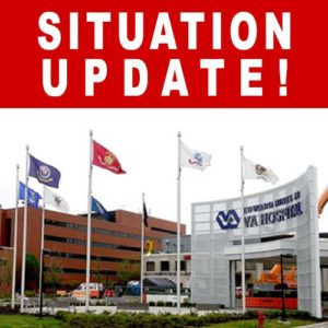Situation Update – Edward Hines, Jr. VA Hospital